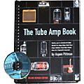 Backbeat Books The Tube Amp Book (Book/Online Media) thumbnail