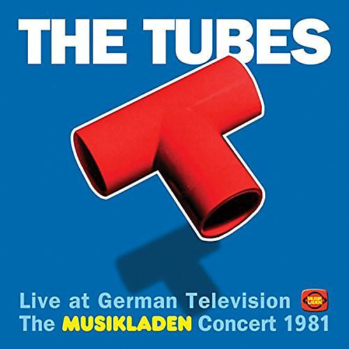 Alliance The Tubes - Live At German Television: Musikladen Concert 1981