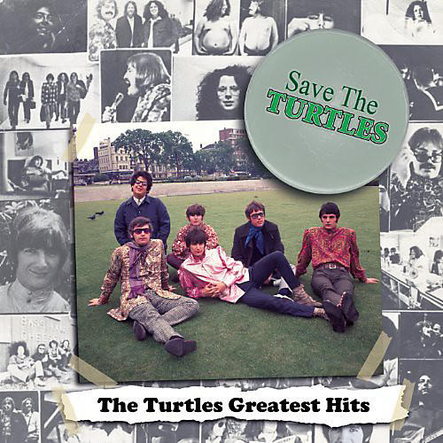Alliance The Turtles - Save The Turtles: Turtles Greatest Hits