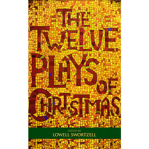 Applause Books The Twelve Plays of Christmas Applause Books Series Softcover Written by Lowell Swortzell