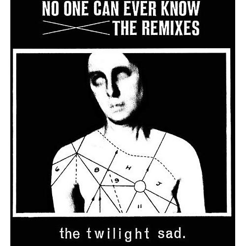 Alliance The Twilight Sad - No One Can Ever Know: Remixes
