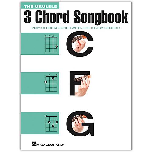 Hal Leonard The Ukulele 3 Chord Songbook (C-F-G)