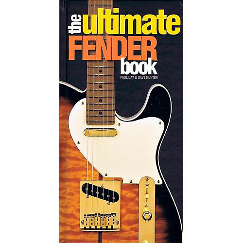 Hal Leonard The Ultimate Fender Book