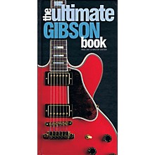 Hal Leonard The Ultimate Gibson Book
