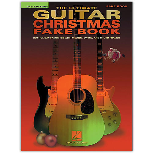 Hal Leonard The Ultimate Guitar Christmas Fake Book - 2nd Edition (200 Holiday Favorites) Fake Book Series Softcover