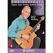 Homespun The Ultimate Gypsy Jazz/Swing Guitar Lesson Homespun Tapes Series DVD Written by Paul Mehling
