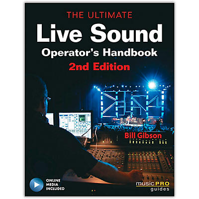 Hal Leonard The Ultimate Live Sound Operator's Handbook 2nd Edition (Book/Online Media)