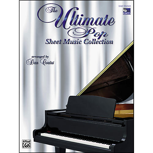 Alfred The Ultimate Pop Sheet Music Collection Easy Piano