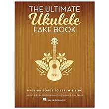 Hal Leonard The Ultimate Ukulele Fake Book (Over 400 Songs to Strum & Sing)