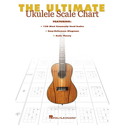 Hal Leonard The Ultimate Ukulele Scale Chart Ukulele Series Softcover Written by Various