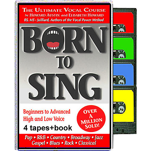 Born to Sing The Ultimate Vocal Course (Book + 4 Tapes)