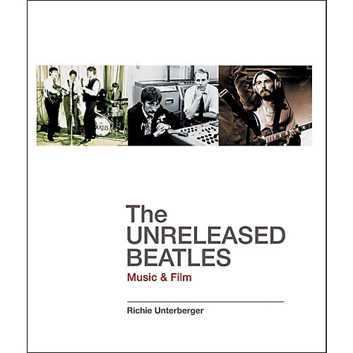Backbeat Books The Unreleased Beatles Book