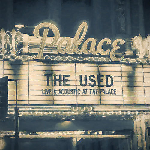 Alliance The Used - Live and Acoustic At The Palace