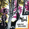 Alliance The Used - Shallow Believer thumbnail