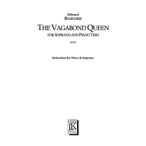 Lauren Keiser Music Publishing The Vagabond Queen (Chamber Opera Vocal Score) LKM Music Series  by Edward Barnes