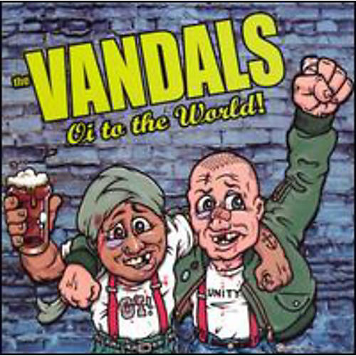 Alliance The Vandals - Oi To The World!
