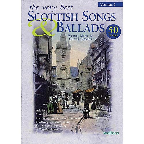 Waltons The Very Best Scottish Songs & Ballads - Volume 2 Waltons Irish Music Books Series