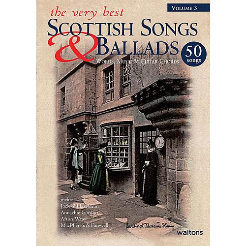 Waltons The Very Best Scottish Songs & Ballads - Volume 3 Waltons Irish Music Books Series