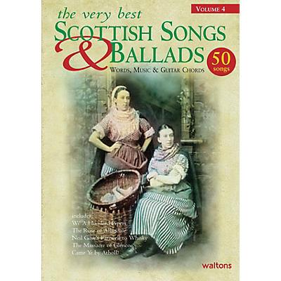 Waltons The Very Best Scottish Songs & Ballads - Volume 4 Waltons Irish Music Books Series
