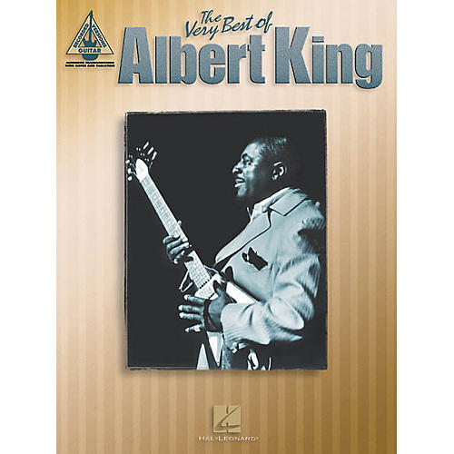 Hal Leonard The Very Best of Albert King Guitar Tab Songbook