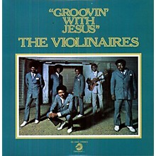 The Violinaires - Groovin with Jesus