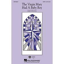 Hal Leonard The Virgin Mary Had a Baby Boy SATB arranged by John Leavitt