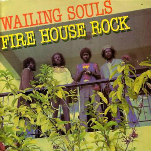 Alliance The Wailing Souls - Fire House Rock