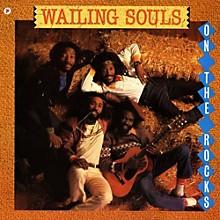 The Wailing Souls - On the Rocks