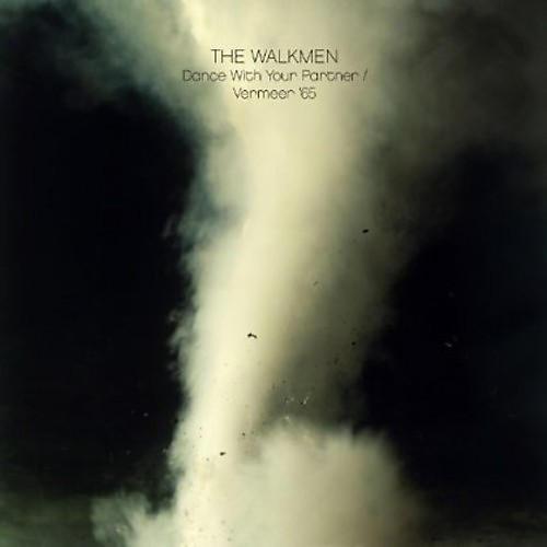 Alliance The Walkmen - Dance With Your Partner/Vermeer '65