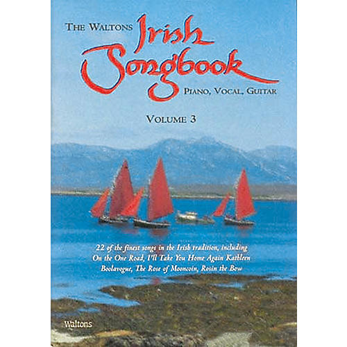 Waltons The Waltons Irish Songbook - Volume 3 Waltons Irish Music Books Series Softcover
