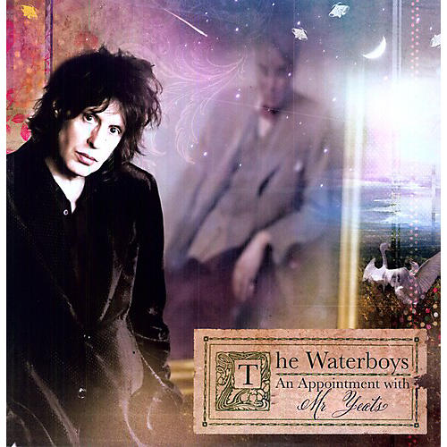 Alliance The Waterboys - An Appointment With Mr. Yeats