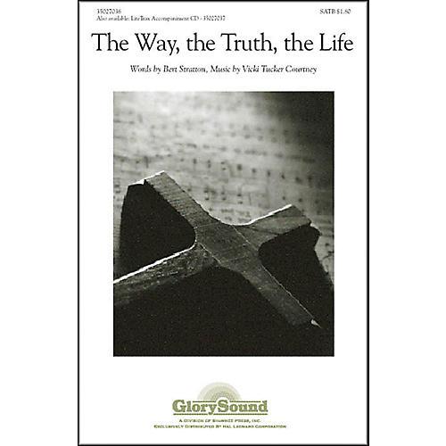 Hal Leonard The Way The Truth, The Life SATB