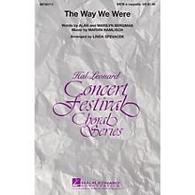 Hal Leonard The Way We Were SATB a cappella by Barbra Streisand arranged by Linda Spevacek