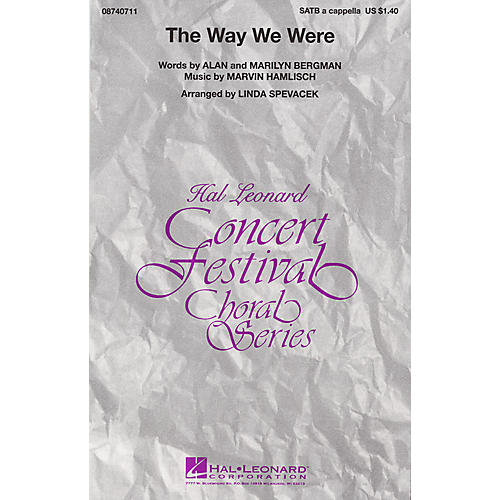 Hal Leonard The Way We Were SATB a cappella by Barbra Streisand arranged by Linda Spevacek