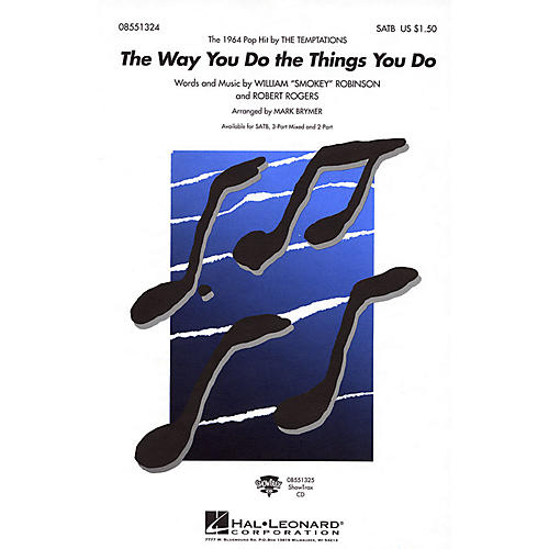 Hal Leonard The Way You Do the Things You Do 3-Part Mixed by The Temptations Arranged by Mark Brymer