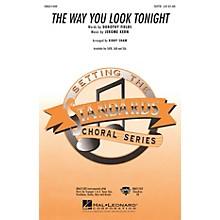 Hal Leonard The Way You Look Tonight SATB arranged by Kirby Shaw