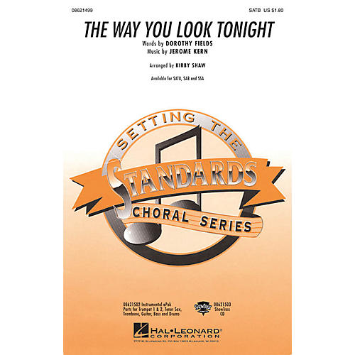 Hal Leonard The Way You Look Tonight SATB arranged by Kirby Shaw