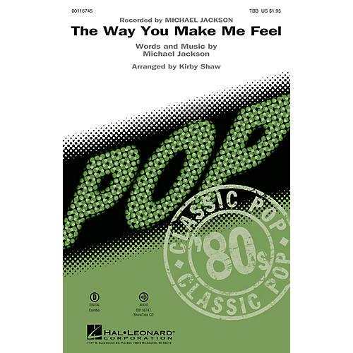 Hal Leonard The Way You Make Me Feel (TBB) TBB by Michael Jackson arranged by Kirby Shaw