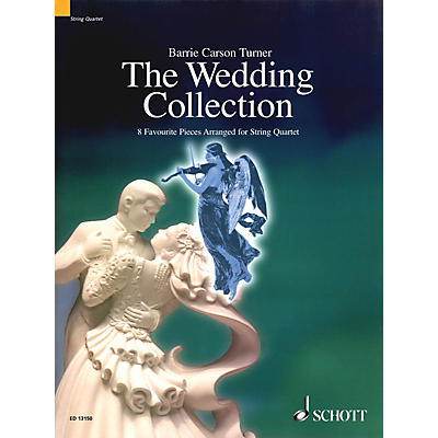 Schott The Wedding Collection String Series Composed by Various Arranged by Barrie Carson Turner