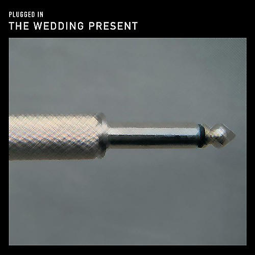 Alliance The Wedding Present - Plugged in