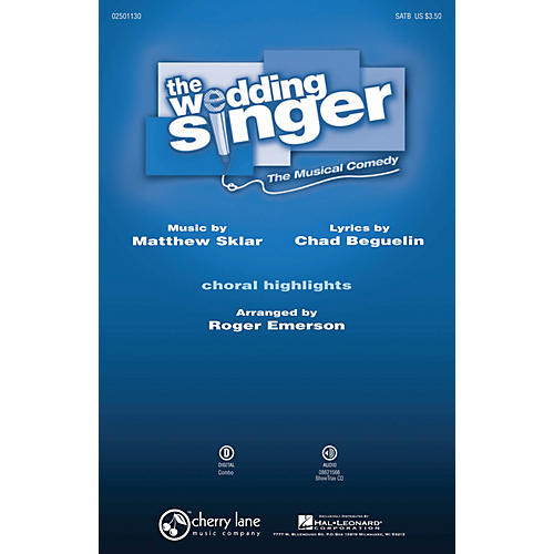 Hal Leonard The Wedding Singer (Choral Highlights) ShowTrax CD Arranged by Roger Emerson