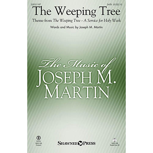Shawnee Press The Weeping Tree (Theme from The Weeping Tree) Studiotrax CD Composed by Joseph M. Martin