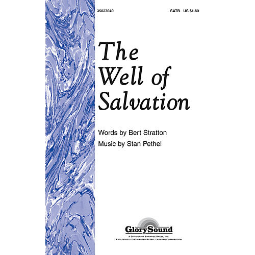 Shawnee Press The Well of Salvation SATB composed by Stan Pethel