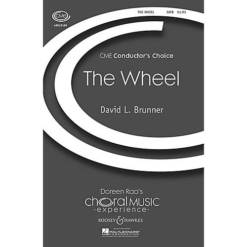 Boosey and Hawkes The Wheel (CME Conductor's Choice) SATB composed by David Brunner