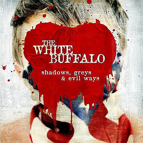 Alliance The White Buffalo - Shadows Greys & Evil Ways
