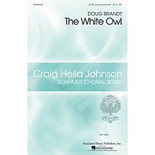 G. Schirmer The White Owl (Craig Hella Johnson Choral Series) SATB composed by Doug Brandt