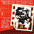 Alliance The White Stripes - Big Three Killed My Baby/Red Bowling Ball Ruth thumbnail