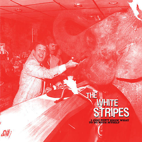 Alliance The White Stripes - Just Don't Know What to Do with Myself / Who's to