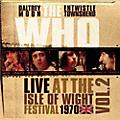 Alliance The Who - Live At The Isle Of Wight Vol 2 thumbnail