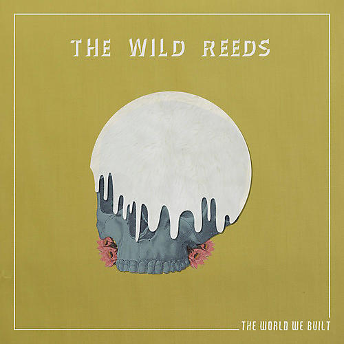 Alliance The Wild Reeds - The World We Built